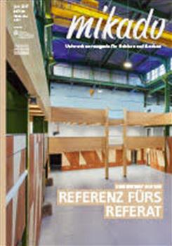 """01.06.2017 – mikado Ausgabe 06.2017, """"Holz für zwei Schulen"""" Seite 46 – 48"""